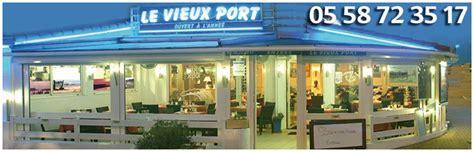 restaurant le vieux port capbreton le vieux port a capbreton restauration tourisme landes 40