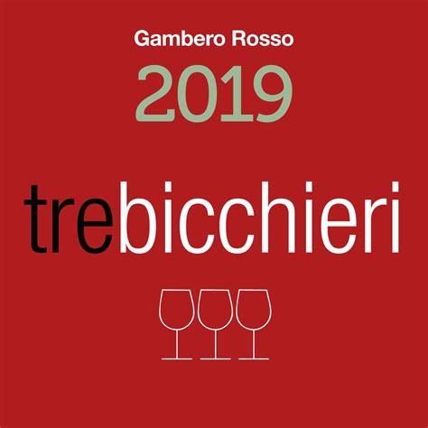 3 bicchieri gambero rosso tre bicchieri 2019