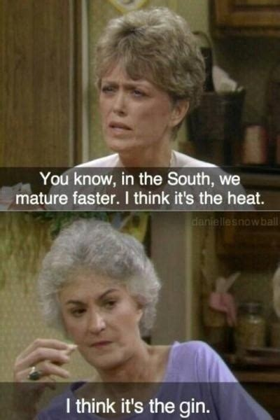 Memes Girls - nothing like a good ole the golden girls joke for this morning funny tv humor lol blanche