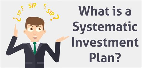 Systematic Investment Plan in Details