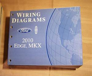 2010 Ford Edge Lincoln Mkx Wiring Diagrams Dealer Service