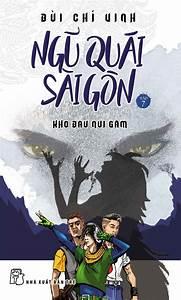 Ngũ Quái Sài Gòn 07: Kho Báu Núi Gấm
