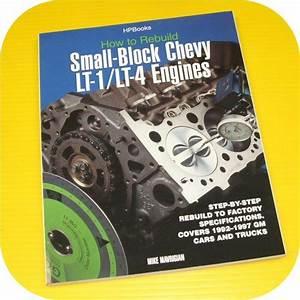 Chevy Camaro Corvette Lt1 Lt4 Rebuild Manual Z28 350 V8 C4