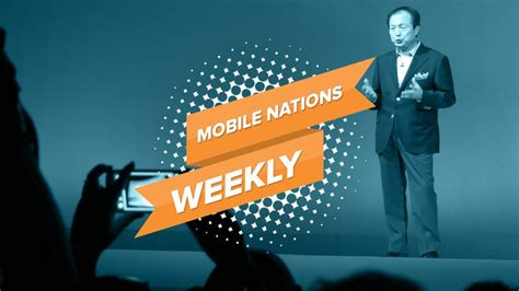 mobile nations weekly winding and ring up android central
