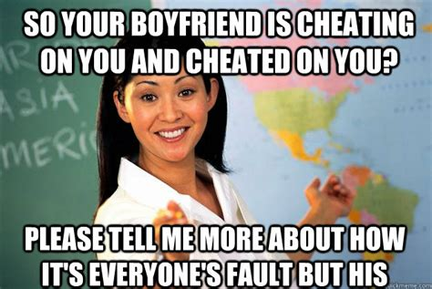 Meme Cheating Boyfriend - so your boyfriend is cheating on you and cheated on you please tell me more about how it s
