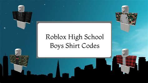 Roblox High School - 10 Boys Shirt Codes!   Doovi