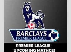 Premier League Upcoming Matches 201415 Week 11 Indian