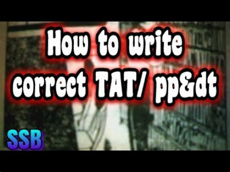 how to write correct stories in pp dt and tat ssb tat part 4 ssb ssb recommended