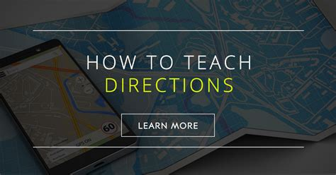 teach directions