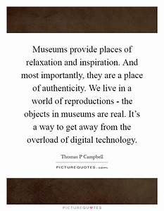 Museums, Provide, Places, Of, Relaxation, And, Inspiration, And