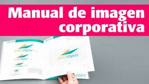 U00bfque Es Un Manual De Imagen Corporativa
