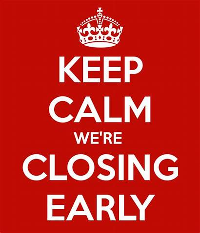 Closing Today 2pm Hijinks Related Early Keep