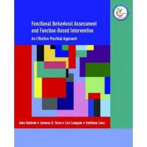 Functional Behavioral Assessment and Function-Based ...