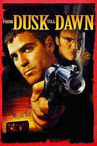 From Dusk Till Dawn Returning To Theaters! - PopHorror