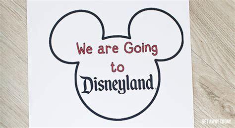 You Re Going To Disneyland Printable We Re Going To Disneyland Mickey Balloon Surprise