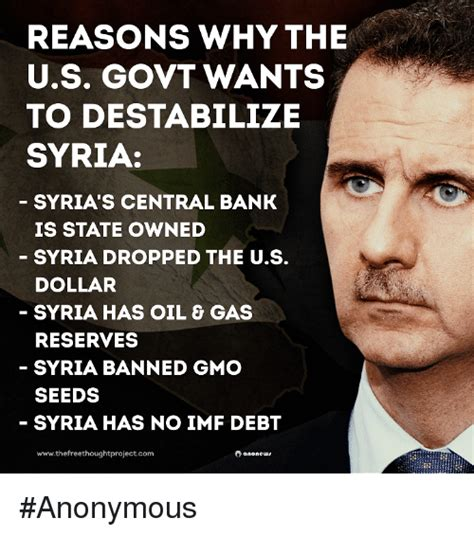 Central Meme - reasons why the us govt wants to destabilize syria syria s central bank is state owned syria