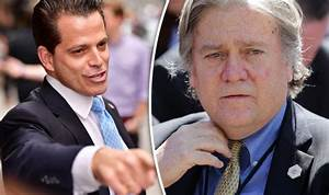 Steve Bannon should be sacked: Anthony Scaramucci calls ...