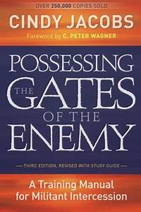 Possessing The Gates Of The Enemy  A Training Manual For