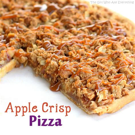 Apple Crisp Pizza Dessert Recipe The Girl Who Ate Everything
