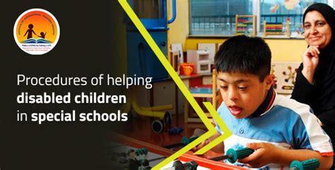 procedures  helping disabled children  special schools