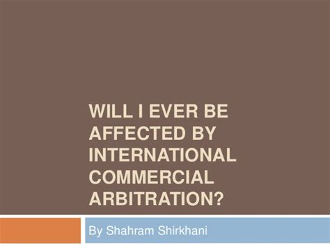 affected arbitration commercial ever international slideshare