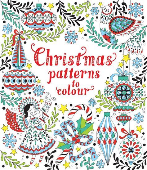 christmas patterns  colour  usborne childrens books