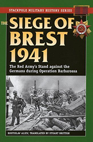 amazon siege a book review by mcclung the siege of brest 1941
