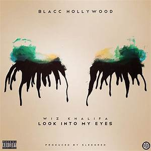 Wiz Khalifa – 'Look Into My Eyes' | HipHop-N-More