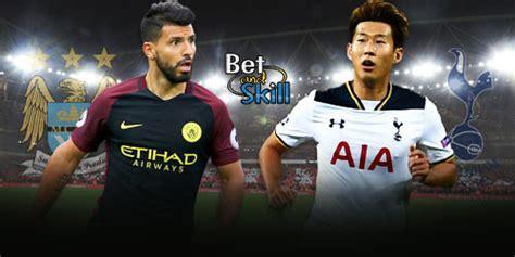 Man City vs Tottenham betting tips, predictions, lineups ...