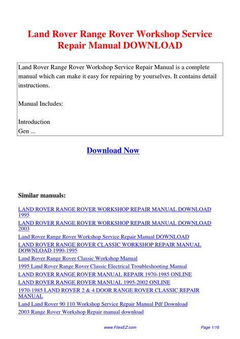 service and repair manuals 2003 land rover range rover spare parts catalogs land rover range rover workshop service repair manual by yang rong issuu