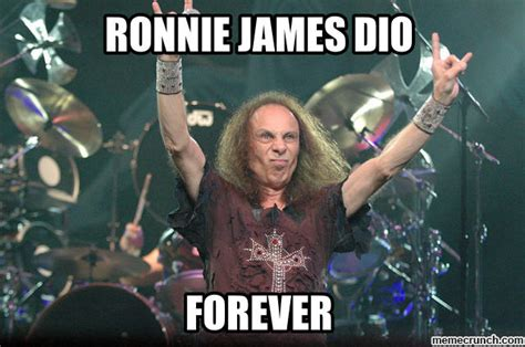 Dio Meme - ronnie james dio