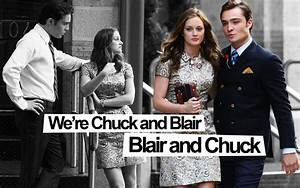 1000+ images about Chuck and Blair forever. on Pinterest ...