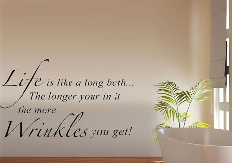 Bathroom Quotes Uk by Wrinkles Bathroom Quote Text Quotes Wall Stickers Adhesive