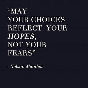 Choosing hope o... Hope Over Fear Quotes