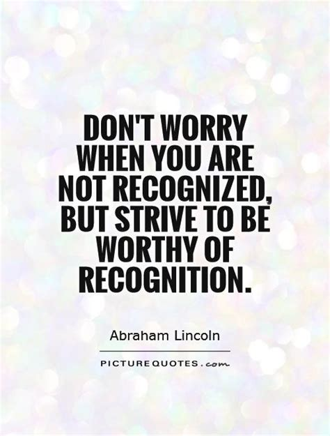 recognition quotes sayings recognition picture quotes