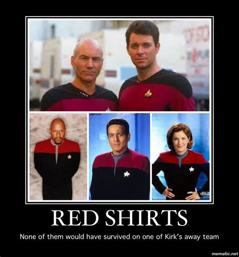 Star Trek Red Shirt Meme - red shirts none of them would have survived on one of kirk s away team star trek pinterest