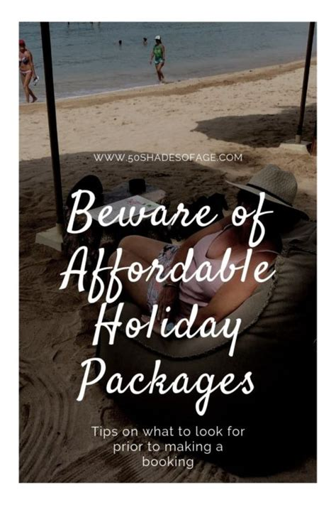 Affordable Holidays by Beware Of Affordable Packages 50 Shades Of Age