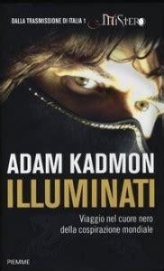 chi sono gli illuminati di oggi illuminati adam kadmon w libri