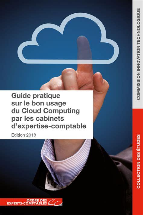 Les Cabinets D Expertise Comptable by Guide Pratique Sur Le Bon Usage Du Cloud Computing Par Les