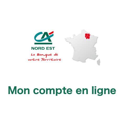 www ca nord est fr mon compte cr 233 dit agricole nord est en ligne