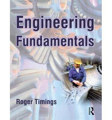 Engineering Fundamentals : Roger L. Timings : 9780750656092