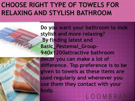Choose Right Type Of Towels For Relaxing And Stylish Bathroom