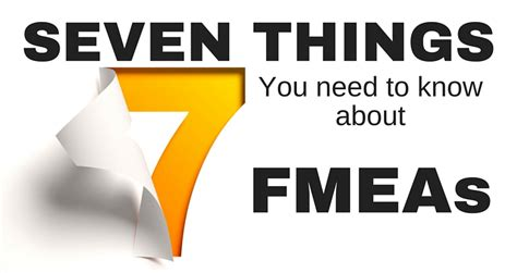 Seven Things You Need To Know About How Fmeas Work