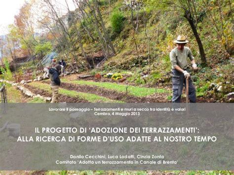 Come Fare Un Terrazzamento by I Comunty Garden Adotta Un Bosco Un Terrazzamento Un
