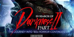 u0026, 39, in, search, of, darkness, , part, 2, u0026, 39, , documentary, pre-order, announced