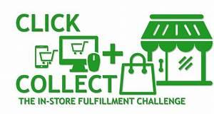 Click Collect : click and collect the in store fulfillment challenge advantage2retail ~ One.caynefoto.club Haus und Dekorationen
