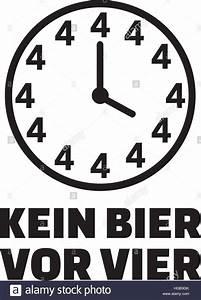 Uhr Kein Bier Vor Vier : kein bier vor vier uhr deutscher vektor abbildung bild 130551363 alamy ~ Whattoseeinmadrid.com Haus und Dekorationen