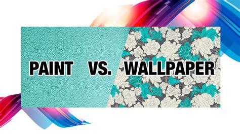 Advantages And Disadvantages Of Wallpaper Vs Paint