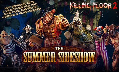 killing floor 2 summer sideshow ps4 e3 2017 killing floor 2 the summer sideshow nous emm 232 ne au cirque lightningamer