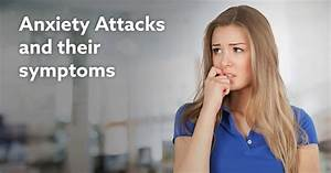 Anxiety Attack Symptoms - anxietycentre.com